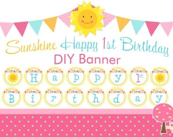 Sunshine Happy 1st Birthday Banner, Printable DIY Birthday Banner, First Birthday, Sunshine Theme