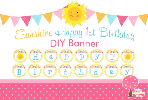 sunshine happy 1st birthday banner printable diy birthday