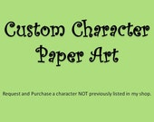 Paper Art -  CUSTOM CHARACTER - Silhouette Style