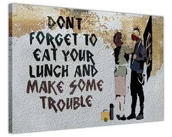 "Anarchist And Mother Banksy Quotes Don't Forget To Make Some Trouble Canvas Pictures Wall Art Framed Pictures Size: 30"" X 20"" (76CM X 50CM)"