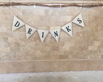 DRINKS Burlap Banner, Bunting, Garland, Pennant, Photo Prop, Wedding Decor, Reception Decor, Party Decor