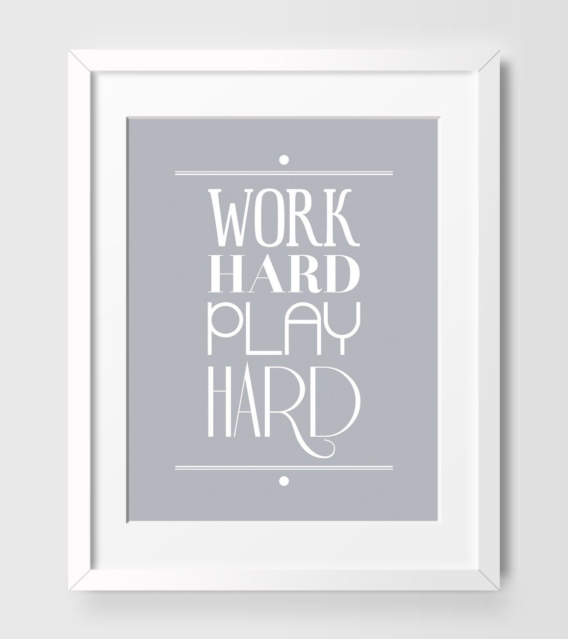 work hard play hard office art inspirational by beautifultype