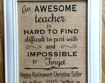 Teacher retirement gift, burlap print, custom print