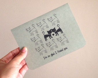 Friendship Card - Relationship Card - I'm so glad I found you, Kitten, Cat - Kraft Paper, 100% Recycled Post Consumer Paper.