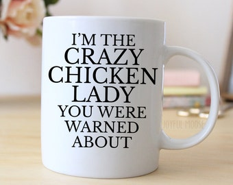Funny Coffee Mug - Funny Chicken Lady Gift - Funny Saying Coffee Mug
