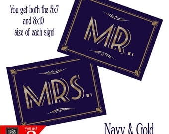 NAvy and Gold Mr & Mrs Chair signs in two sizes - 5x7 and 8x10 - Gatsby 1920's - instant download digital file - wedding signage