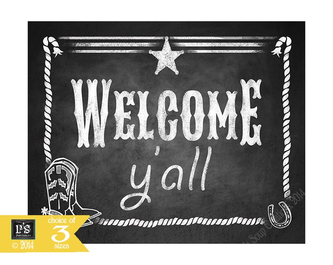 Western Welcome Y'all Printable File Party sign - great for birthday, wedding, retirement and more - DIY - Western Chalkboard Collection