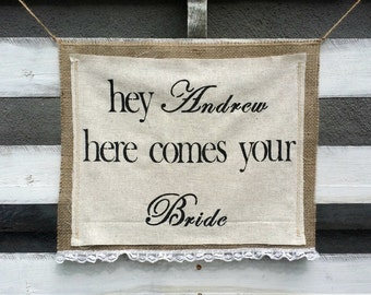 Personalized Here Comes Your Bride Burlap Banner, Rustic Wedding Decor, Burlap Wedding Sign, Flower Girl Sign