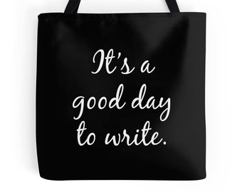 Writer Tote Bag, Write Quote Tote, Writing Quote Bag, Writer Quote, Writing Quote, Gifts for Writers, Writing Tote, Writing Bag, Writer Bag