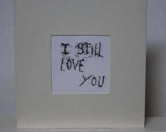 I Still Love You - A5 Original Monoprint Ivory Card