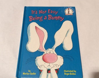 It's Not Easy Being A Bunny, 1983 Beginner Books Hardcover, 33rd Printing, So Adorable, Dr. Seuss, Marilyn Sadler