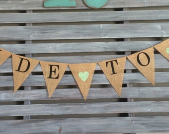 Bride to Be Banner, Burlap Bride to Be Shower, Bride to Be Sign, Bridal Shower Banner, Bridal Shower Burlap Banner