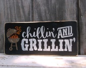 Grillin' and Chillin' BBQ Sign Backyard Barbecue Grill Sign Shelf Sitter Wooden Sign Wood Sign