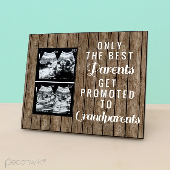Pregnancy Reveal To Grandparents - Only The Best Parents Get Promoted To Grandparents - Rustic Picture Frame - Photo Frame -PF1152