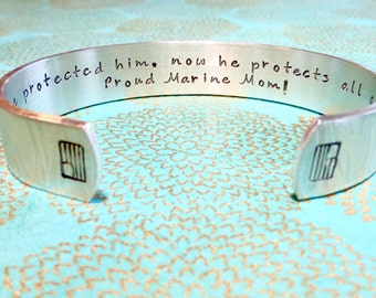 Marine Mom   Navy Mom   I once protected him, now he protects all of us. Proud Marine Mom! Custom Hand Stamped Bracelet by MadeByMishka