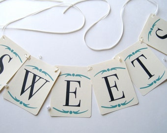 Sweets banner, garland sign, party banner, party decor, desert table banner, candy bar sign, wedding bunting banner
