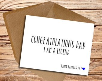 Fathers Day card Funny I am a legend