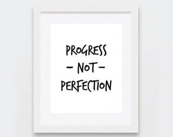 Motivational Print, Printable Decor, Progress Not Perfection Art Print, Black and White Typography Art Print, Inspirational Quote Print