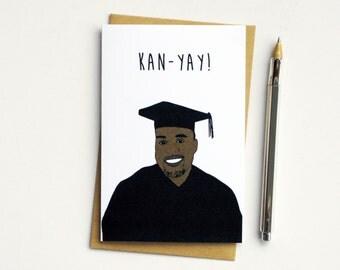 Funny Congratulations Card...New Job Card...New House Card...Graduation Card...Kan-YAY!