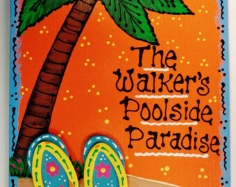 Flip Flops POOLSIDE PARADISE Personalized Name Tropical SIGN Plaque Deck Patio Tiki