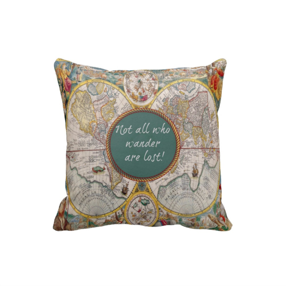 Throw Pillows With World Map : Vintage World Map Pillow Throw Pillows Not All Who Wander Are