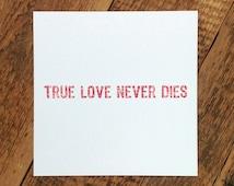 Love Card; 'True Love Never Dies' (GC342)