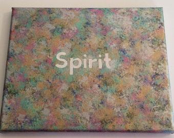 Spirit Inspirational canvas, Spirit 8 x 10 hand painted canvas, sponge painted canvas art, wall art religious canvas, sponge painted canvas