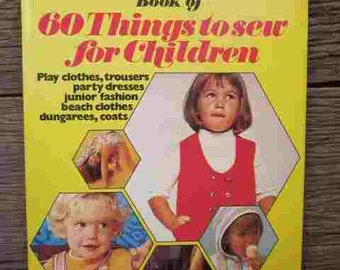 1973 60 Things To SEW For CHILDREN Golden Hands Vintage Craft Book Jumpsuit Pyjamas Culottes Waistcoat Pinafore