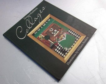 1984 COLLAGE Dorgan Rushton Stumpwork Craft HCDJ 1st Edition Vintage Craft Book