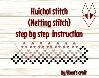 Huichol stitch  (Netting stitch)  step by step  instruction