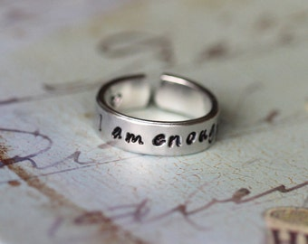 I am enough - Hand Stamped Aluminum Cuff Ring, Best Gift Ring Statement Adjustable Aluminium Ring - Choice of metals