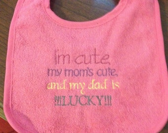I'm cute infant bib