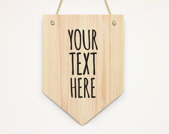 Custom Text Wooden Wall Banner Pennant. wall decor, wall hanging, door hanging, customized your saying/ quote personalized text