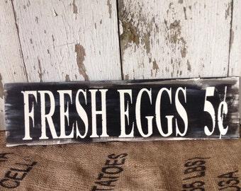 Fresh Eggs Wood Sign