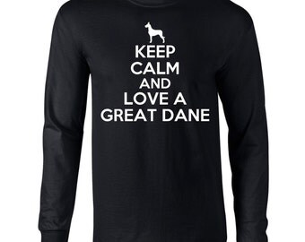 Keep Calm And Love A Great Dane Mens Long Sleeve T-Shirt Funny Dog Keep Calm Tee
