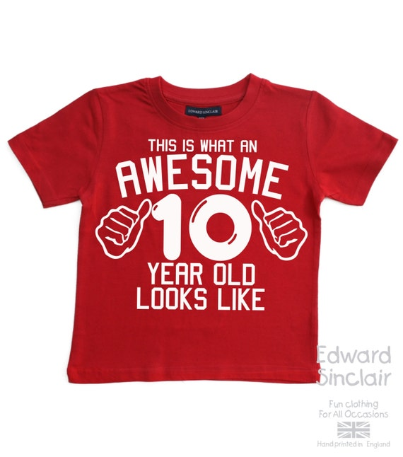 This is what an awesome 10 year old looks like boys 10th This guy has an awesome girlfriend shirt