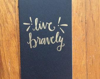 Live Bravely Journal