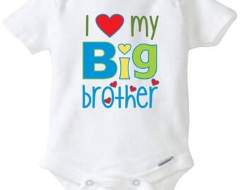 I love my big brother Newborn Onesie Baby shower gift Baby Onesie Sibling shirt Custom Onesie Baby Gift for boy