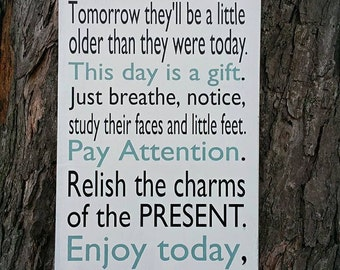 This day is a gift, pay attention wood sign 12x24