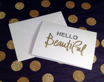Hello Beautiful - Folded Note Cards and Envelopes - Silver and Gold - Set of 8
