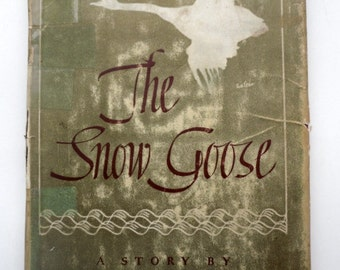 The Snow Goose by Paul Gallico/ Vintage Book