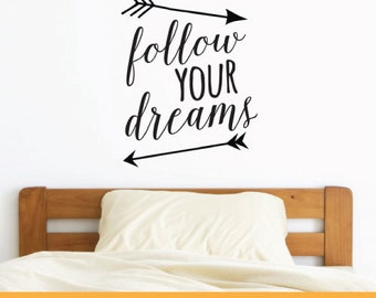 Follow Your Dream | Home Nursery Office Quotes | Removable Wall Decal Sticker | MS010VC