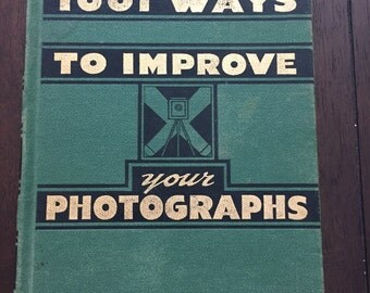 1001 Ways to Improve Your Photographs, 1945 vintage book