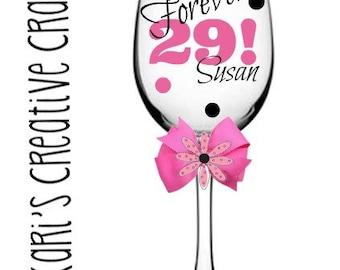 Birthday Wine  Glass / Forever 29 / Celebration / Party Glass / Large Size Wine Glass
