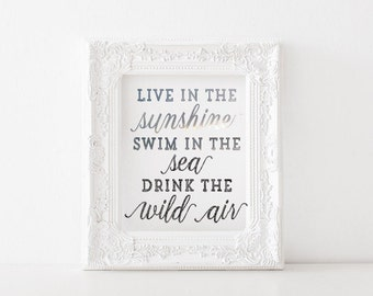 Live in the sunshine, swim in the sea, drink the wild air. - Emerson - Printable, print, decor, art, quotes, beach, sea, ocean, author
