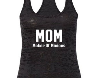 MOM Maker Of Minions women's black burnout tank top shirts.minions tank top.women's clothing.women's tank top.mom tank top.womens clothing.