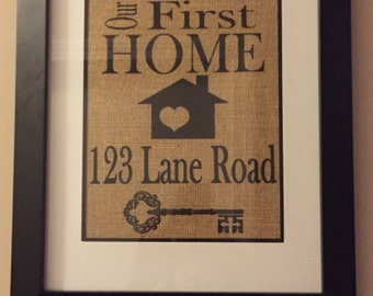 "Custom ""Our First Home"" Burlap Sign - House Address -  Housewarming Gift"