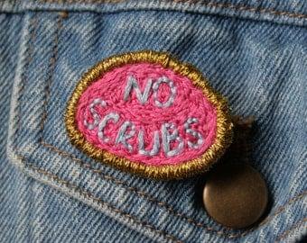 No Scrubs Badge