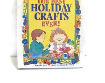 The Best Holiday Crafts Ever Kid's Craft Book