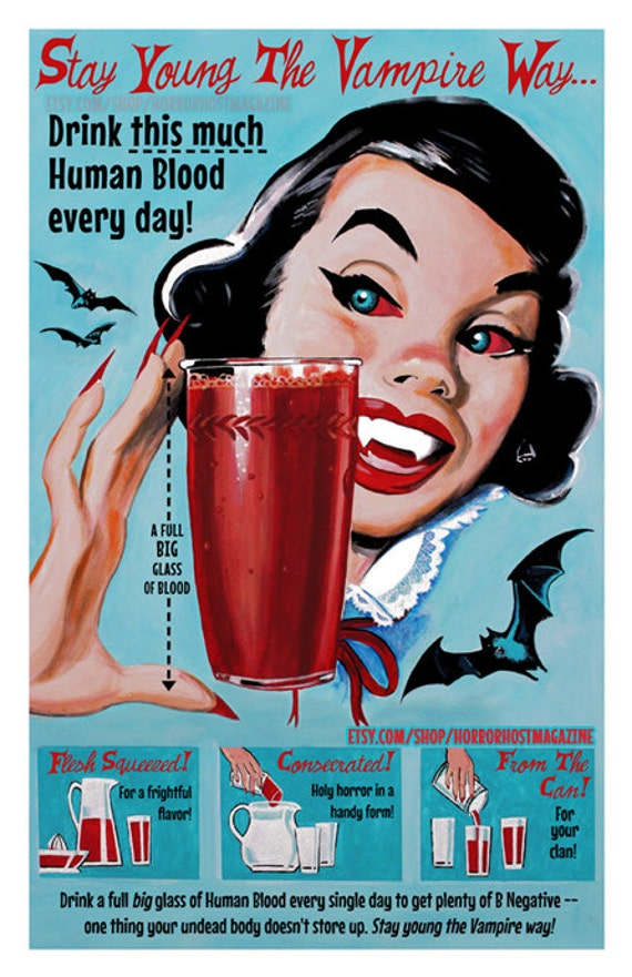 Stay Young the Vampire Way 11x17 Print